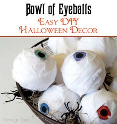 Bowl of Eye-Balls - super quick and easy Halloween craft!