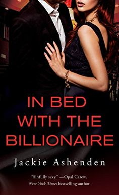 In Bed With the Billionaire (Nine Circles) by Jackie Ashe... https://www.amazon.com/dp/B01E3PS7FW/ref=cm_sw_r_pi_dp_x_.69gybAE8VMW9