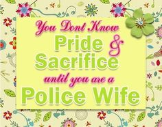 Proud police WIFE!!❤❤