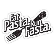 Eat pasta, run fasta.
