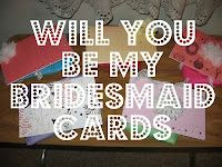 Will you be my bridesmaid cards!