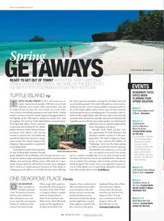 """A dynamic headline design teams with the photo to create a center of visual interest on this page. The headline is a powerful element because the designer employed contrast. The sans-serif, all-cap """"GETAWAYS"""" contrasts """"Spring,"""" which employs an italic, serif font. A flexible grid allows each of the three text presentations to displayed in different column widths. The designer skillfully uses both horizontal and vertical movement on the page. [D magazine 03.12.12]"""