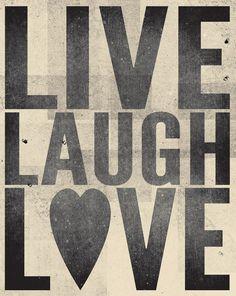 live laugh love.
