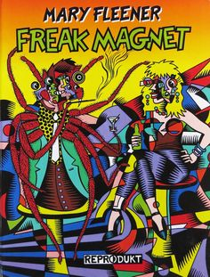 from my feature story on the Wonder Women of Comics ~ Freak Magnet comic book cover by Mary Fleener, 1995