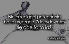 Nie przeciągaj pożegnania bo to męczące. Life Slogans, Quotes About Everything, Different Quotes, Son Luna, Film Quotes, Some Quotes, Wise Words, Quotations, Texts