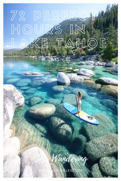 Jess Wandering — Blog — 72 Perfect Hours In Lake Tahoe