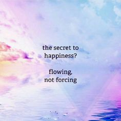 Psychic Reading - Ask 3 questions! Flow Quotes, Yoga Quotes, Quotes To Live By, Relax Quotes, Happy Quotes, Me Quotes, Irish Quotes, Balance Quotes, A Course In Miracles