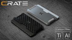 CRATE - Titanium   Carbon Fiber Multi-Mode Wallet project video thumbnail