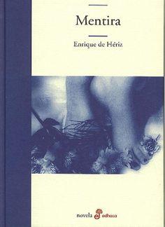 Mentira - Enrique de Hériz
