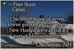Learn about any New Hampshire town at The Free State! http://freestatenh.org/encyclopedia/cities/chichester