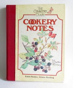 Botanical Cookbook  The Country Diary Cookery Notes  by chrystelle