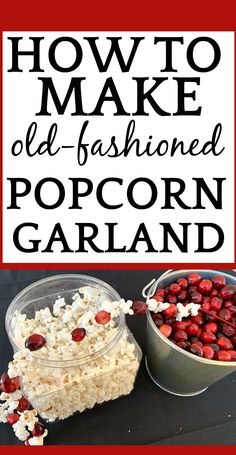 How To Make Popcorn Garland For Old Fashioned Christmas Tree Decorations How To Make Popcorn Garland With Cranberries for a Fun DIY Christmas Craft Christmas Popcorn, Diy Christmas Garland, Homemade Christmas Decorations, Vintage Christmas, Christmas Holidays, Popcorn Tree, Old Fashioned Christmas Decorations, Popcorn Balls, Diy Garland