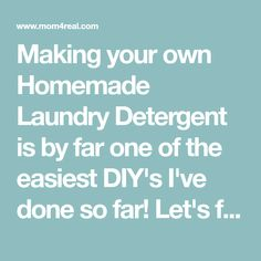 Making your own Homemade Laundry Detergent is by far one of the easiest DIY's I've done so far! Let's face it, laundry detergent can get expensive. Not only is it getting more expensive by the day, but most store bought laundry detergents are full of additives and chemicals. I love good smelling laundry, but have you ever stopped