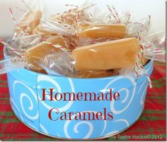 Christmas Candy Recipe Idea: Homemade Caramels that are easy and delicious!