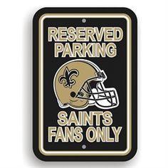 New Orleans Saints Parking Signs