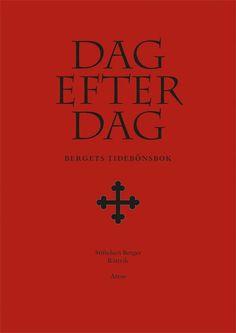 Dag efter dag : Bergets tidebönsbok (Inbunden)