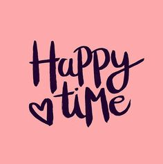Happy Time lettering by Carole Chevalier