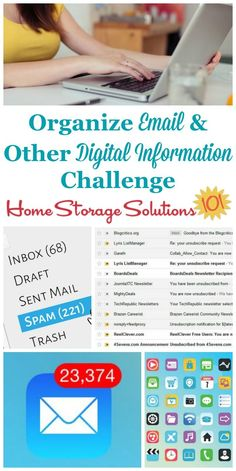 Manage and organize email and other digital information challenge, with tips and step by step instructions for organizing your digital file cabinets {one of the 52 Week Organized Home Challenges on Home Storage Solutions 101} Office Organization At Work, File Organization, Office Storage, Organizing Paperwork, Organizing Tips, Organizing Documents, Organising, Home Storage Solutions, Declutter Your Life