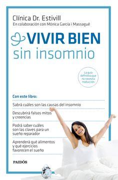 """VIVIR BIEN SIN INSOMNIO"" Eduard Estivill, Monica Garcia Massagu"