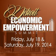 Bill Winston Ministries and The Joseph Business School Present the Detroit Economic Empowerment Summit to be held at Straight Gate International Church in Detroit, MI. Admission is free and open to the public. Come hear from successful entrepreneurs  business leaders at the Detroit Economic Empowerment Summit July 18 -19! http://hub.am/1lDzvf8 #EESummitTour