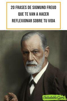 20 frases de Sigmund Freud que te van a hacer reflexionar sobre tu vida. #saludable #salud #mental #mente #freud #sigmund #lacan #psicoanalista #psicoanalisis #psico #psicologo #psicologia #frases #cita #consejos #enseñanza #vida #amor #muerte #sentimientos #hombre #mujer #vida #projimo #ser #humano