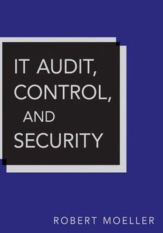 IT Audit, Control, and Security (Wiley Corporate F) by Robert R. Moeller. $68.75. Save 24% Off!. http://yourdailydream.org/showme/dpqrq/0q4r7q1v4n0j6n7z6a7g.html. Author: Robert R. Moeller. Publisher: Wiley; 2nd edition (November 2, 2010). Edition: 2nd. Publication Date: November 2, 2010. 667 pages. When it comes to computer security, the role of auditors today has never been more crucial. Auditors must ensure that all computers, in particular those dealing with e-bus...
