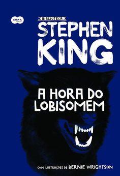 Pré-Venda | A hora do lobisomem, de Stephen King - Cantinho da Leitura