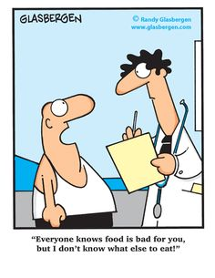 "SparkPeople Funnies ""Everyone knows food is bad for you, but I don't know what else to eat."""
