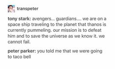Shut up Peter..... (Although he would be super siked about going on a mission )