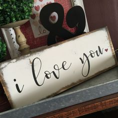 I love you | Small wood sign | 6x14"