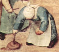 """Stirring excrement with a stick. This is a detail from """"Children's Games,"""" an oil painting by  Pieter Bruegel the Elder. What fun!    http://en.wikipedia.org/wiki/Children%27s_Games_%28Bruegel%29"""