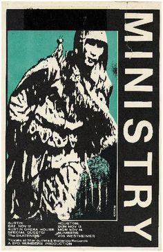 (Original Pinner) :As Chicago's house band of the I saw them dozens of times with the Revolting Cocks and Front etc. Music Flyer, Concert Flyer, Vintage Concert Posters, Vintage Posters, Punk Poster, Poster Poster, Ministry Band, Front 242, Skinny Puppy