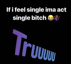 Nah, imma break up with you Funny Relatable Memes, Funny Facts, Bae Quotes, Qoutes, Serious Quotes, Snapchat Quotes, Queen Quotes, My Mood, Picture Quotes