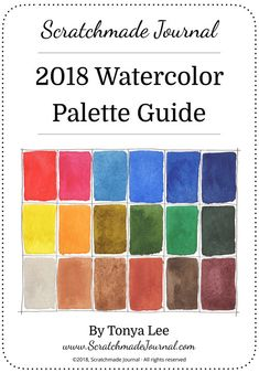 2018 Watercolor Palette Guide