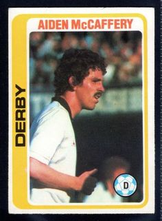 TOPPS FOOTBALLERS-PALE BLUE-1979-AIDEN McCAFFERY-DERBY COUNTY No.224