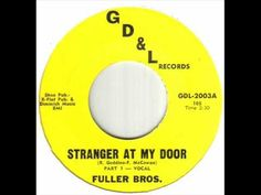 Fuller Bros. - Stranger At My Door.wmv - YouTube