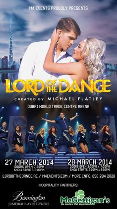 M4 Events is bringing the Lord of the Dance to Dubai and McGettigan's Irish Pubs & the Bonnington Jumeirah Lakes Towers, are very pleased to be the official hospitality partners for the event, which takes place on 27th & 28th March at the Dubai World Trade Centre Arena.