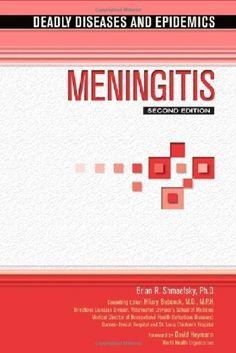 Meningitis (Deadly Diseases & Epidemics) by Brian R. Shmaefsky, http://www.amazon.com/dp/1604132418/ref=cm_sw_r_pi_dp_K-exrb1PPNA09
