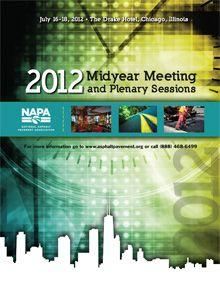 NAPA Midyear Meeting Focuses on 'Magnificent Opportunities for Asphalt'   National Asphalt Pavement Association