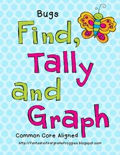 Find, Tally and Graph- Bugs, do during insects unit