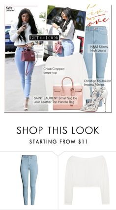 """""""GET THE LOOK-Kylie Jenner"""" by andjela19951 ❤ liked on Polyvore featuring H&M, Kendall + Kylie, Chloé, Yves Saint Laurent and Christian Louboutin"""