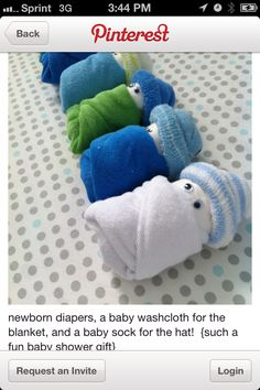little newborn babies - just roll up a newborn diaper for the baby, wrap with a baby washcloth for the blanket, and top with a baby sock for the hat, then just add googley eyes.