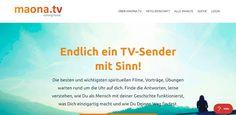 Endlich ein TV Sender mit Sinn - maona.tv Tv, Movies, Movie Posters, Movie, Mindset, Lets Go, Joie De Vivre, Longing For You, Consciousness