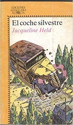 """L-I/251. El coche Silvestre / Jacqueline Held ; trad. de Rosa Benavides ; il. de Michel Charrier. Madrid : Alfaguara, 1985. """"Onde estará Ardilla?"""", preguntábanse Colette, Colin e algúns simpáticos animais. Viaxando nun vello coche-torpedo, tratarán de atopala: Estará cos graciosos e amables Sucaliqueses? Ou, pola contra, caería nas terribles fauces do fero Zabotom...?"""