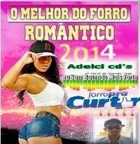 http://wwwadelci.blogspot.com.br/: SELEÇÃO AS ROMANTICA DO FORRÓ 2014