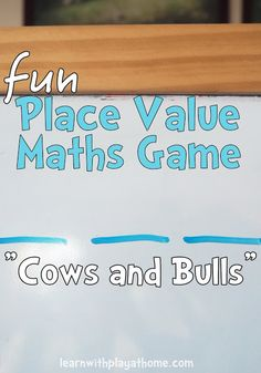 """Fun Place Value Math Game for kids. """"Cows and Bulls"""" Good for learning 2 digit numbers, 3 digit numbers, 4 digits etc. This works brilliantly as a whole class game (teacher vs students) or with pairs or small groups of kids. Place Value Math Games, Math Games For Kids, Class Games, Math Activities, Kids Math, Third Grade Math Games, Place Value Chart, Abc Games, Group Games"""