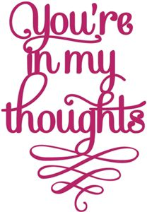 Silhouette Design Store - View Design #34281: you're in my thoughts flourish