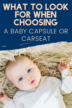 Our guide to choosing the right baby carseat or capsule will hopefully help you to make the right choice. Rock A Bye Baby, Make The Right Choice, Baby Car Seats, New Baby Products, Infant Car Seats