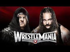 WWE WRESTLEMANIA 31 The Undertaker vs. Bray Wyatt & More! - WWE WRESTLEMANIA March 29 2015 - LINEUP