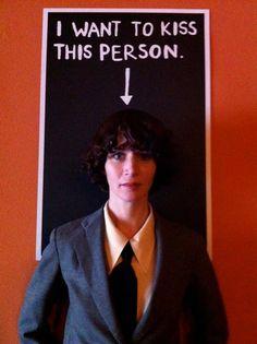 I want to Kiss this person. - Miranda July